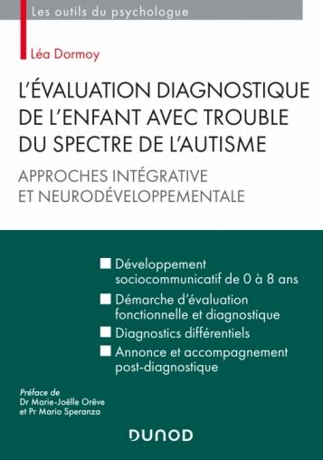 L'évaluation diagnostique de l'enfant avec trouble du spectre de l'autisme : approches intégrative et neurodéveloppementale